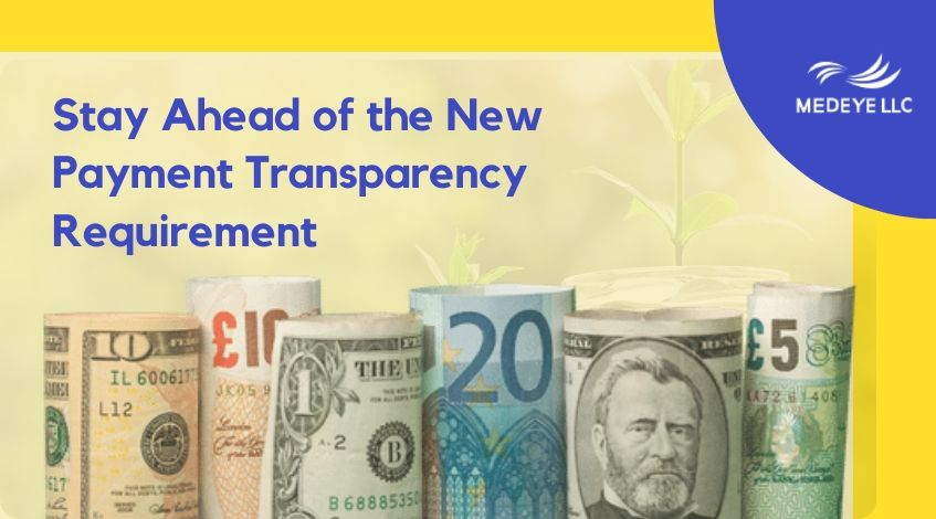 Blog_How to Stay ahead of the New Payment Transparency Requirement